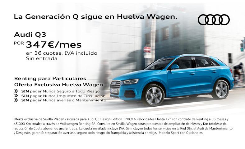 Nueva oferta de renting en huelva wagen audi para el q3 por 347 mes promociones de veh culos - Coches por 100 euros al mes sin entrada ...