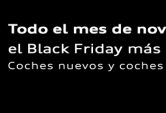 Black Friday Volkswagen Audi Huelva
